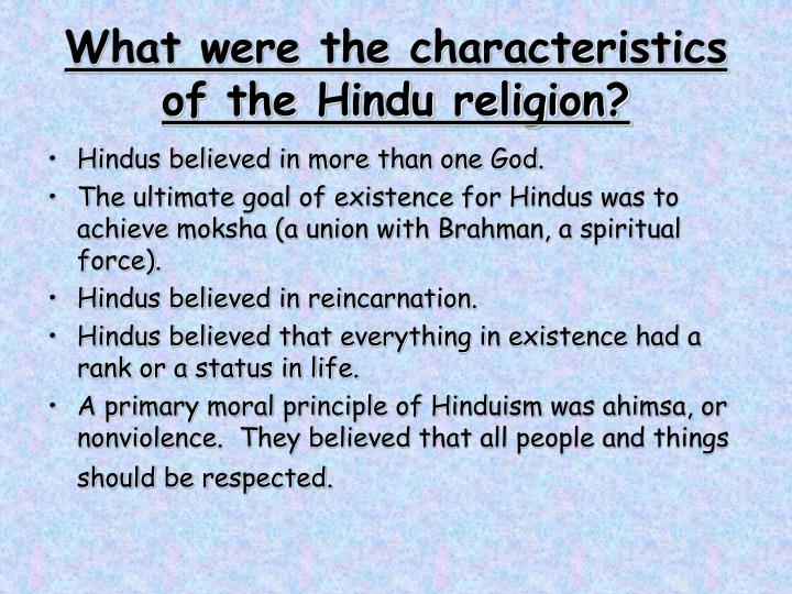 What were the characteristics of the Hindu religion?