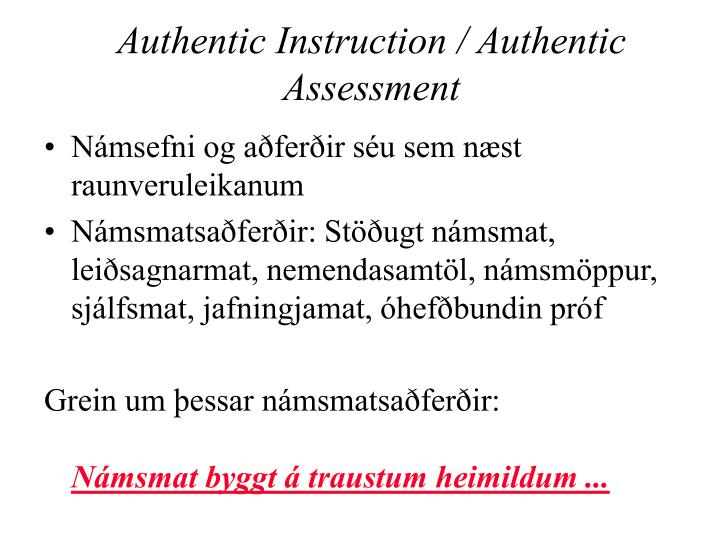 Authentic Instruction / Authentic Assessment