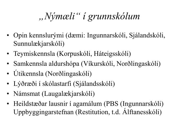 """""""Nýmæli"""" í grunnskólum"""