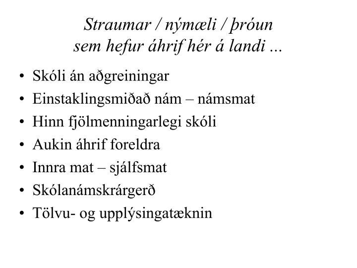 Straumar / nýmæli / þróun