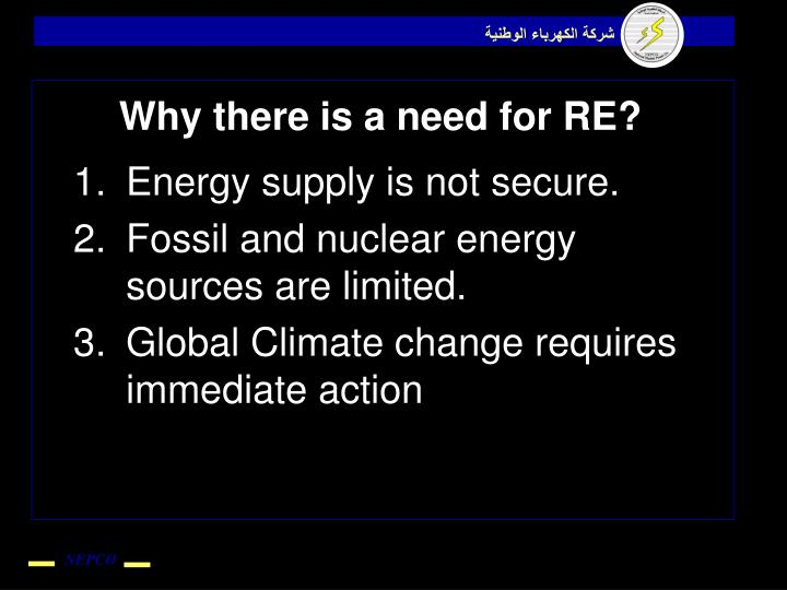 Why there is a need for RE?