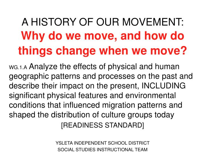 A HISTORY OF OUR MOVEMENT:
