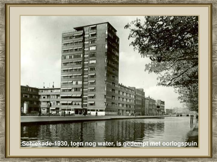Schiekade-1930, toen nog water, is gedempt met oorlogspuin