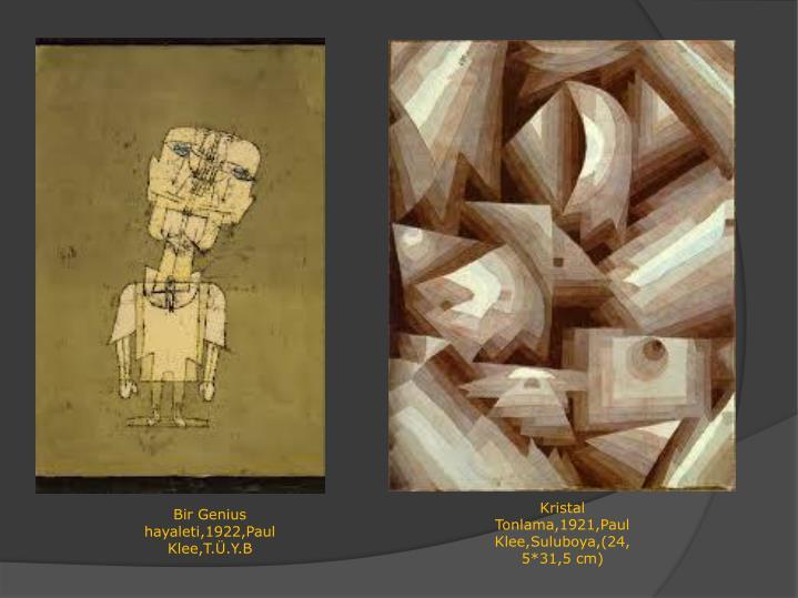Kristal Tonlama,1921,Paul