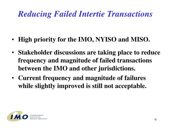 Reducing Failed Intertie Transactions