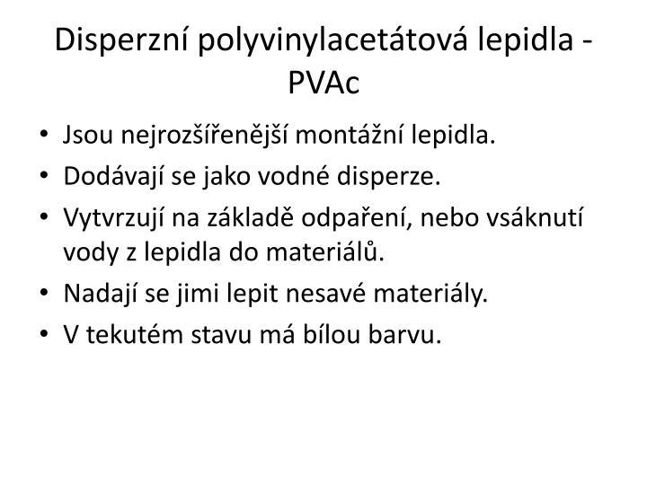 Disperzní polyvinylacetátová lepidla - PVAc