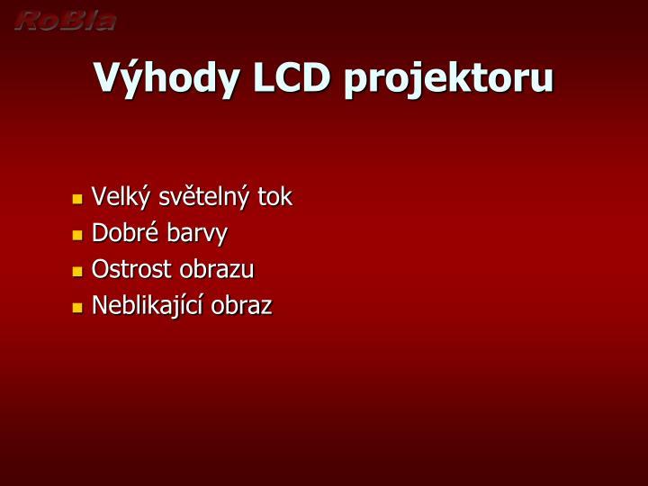 Výhody LCD projektoru