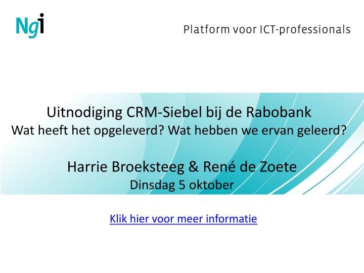 Uitnodiging CRM-Siebel bij de Rabobank