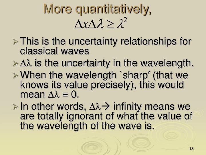 More quantitatively,