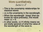 more quantitatively