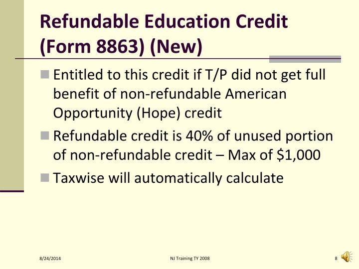 Refundable Education Credit (Form 8863) (New)