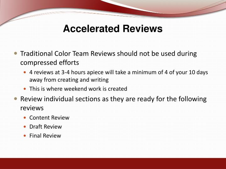 Accelerated Reviews