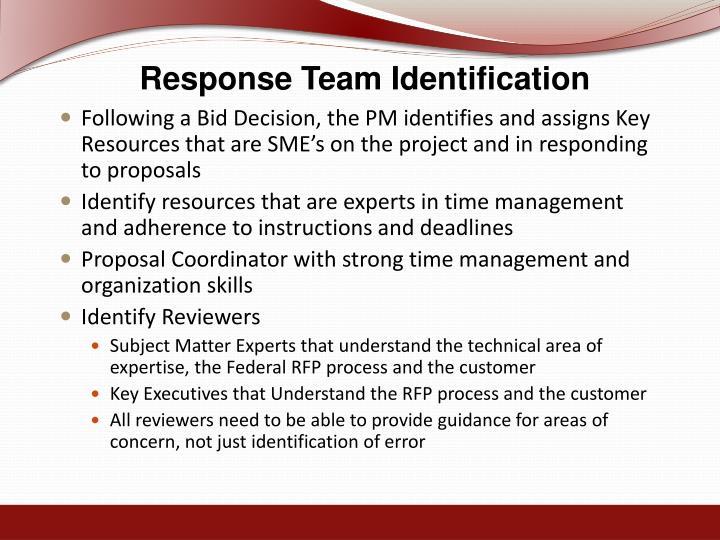 Response Team Identification
