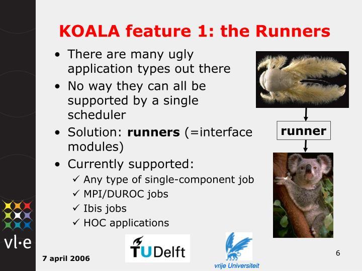 KOALA feature 1: the Runners