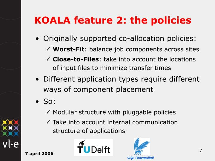 KOALA feature 2: the policies