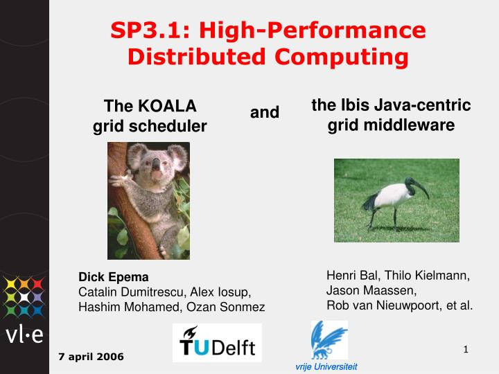 SP3.1: High-Performance           Distributed Computing