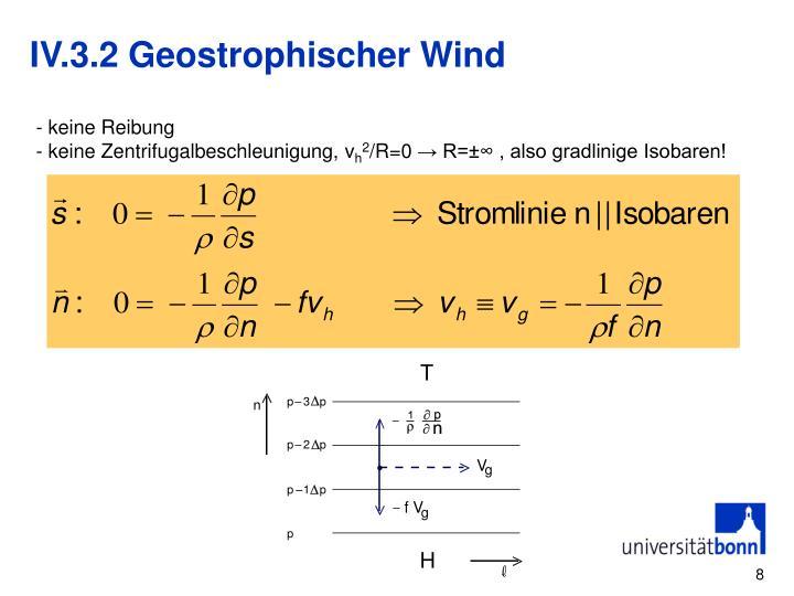IV.3.2 Geostrophischer Wind