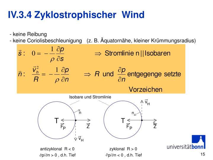 IV.3.4 Zyklostrophischer  Wind