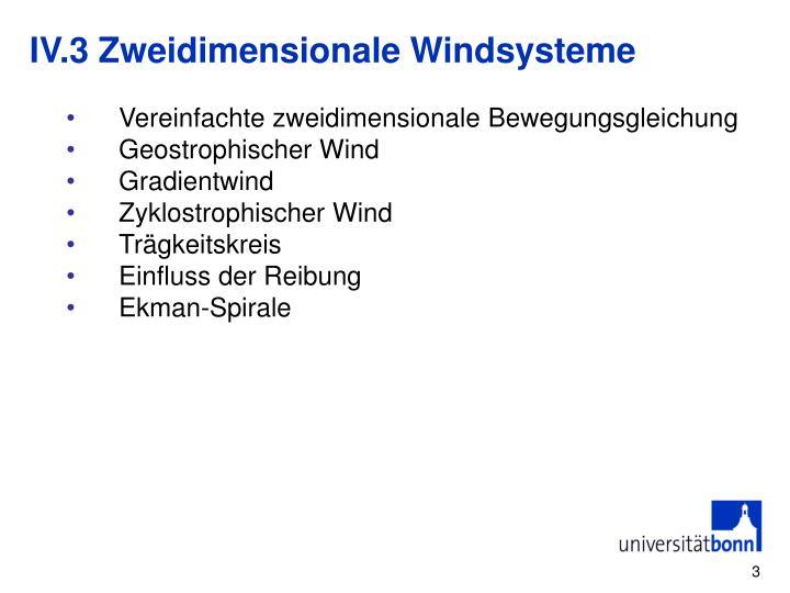 IV.3 Zweidimensionale Windsysteme