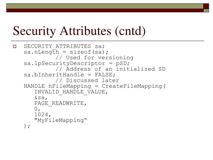 Security Attributes (cntd)