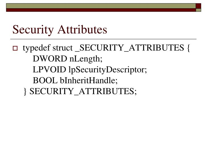 Security Attributes