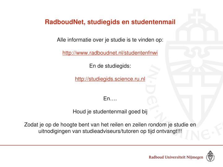 RadboudNet, studiegids en studentenmail