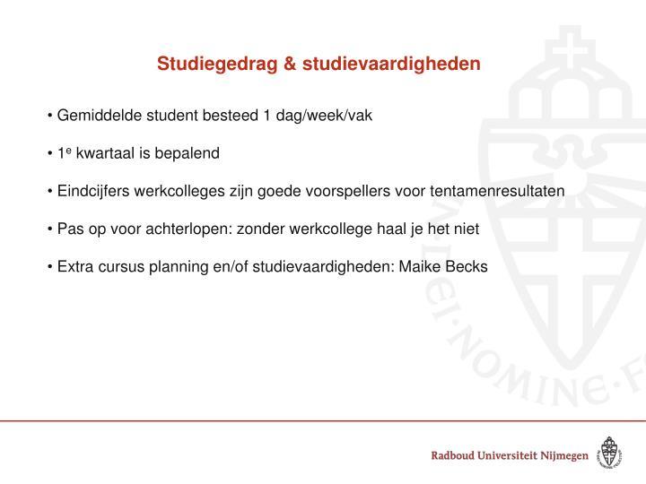 Studiegedrag & studievaardigheden