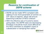 reasons for continuation of depb scheme4