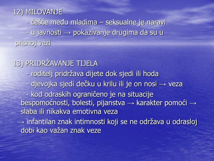 12) MILOVANJE