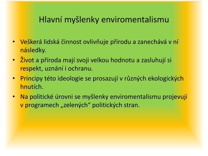 Hlavní myšlenky enviromentalismu