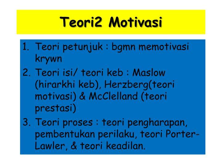 Teori2 Motivasi