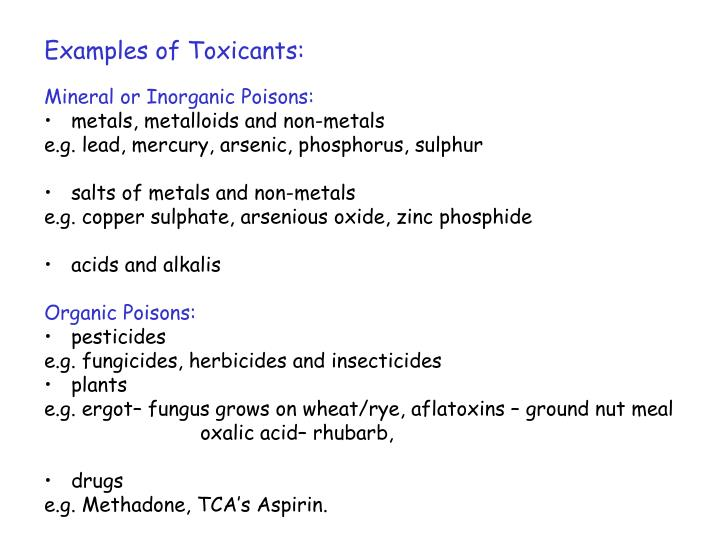 Examples of Toxicants: