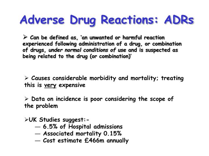 Adverse Drug Reactions: ADRs