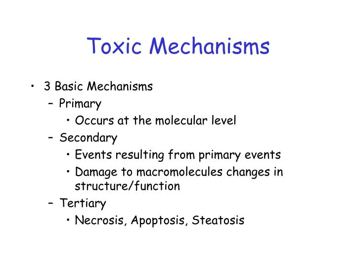 Toxic Mechanisms