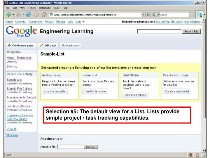 Selection #5: The default view for a List. Lists provide simple project / task tracking capabilities.