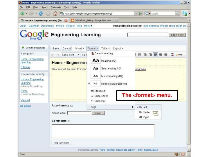 The <format> menu.