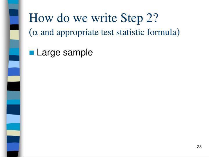 How do we write Step 2?