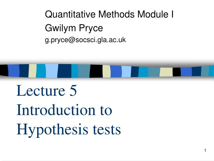 lecture 5 introduction to hypothesis tests