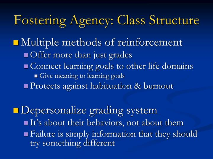 Fostering Agency: Class Structure