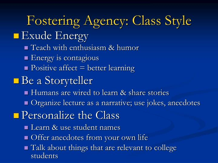 Fostering Agency: Class Style