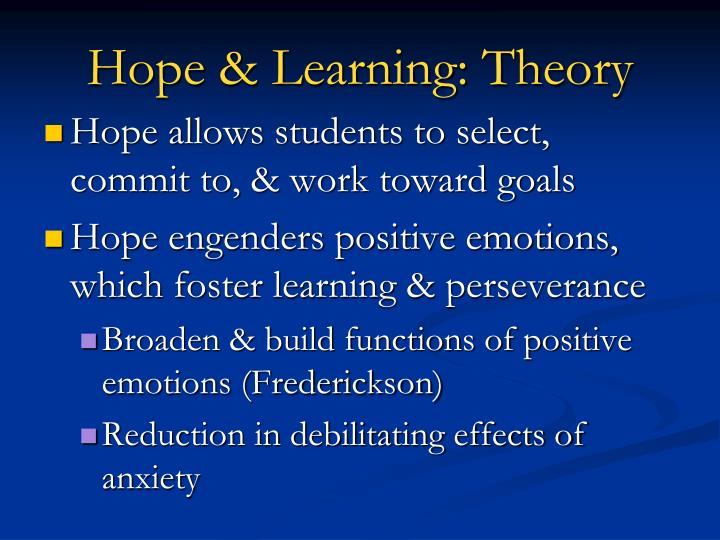 Hope & Learning: Theory