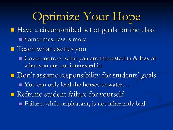 Optimize Your Hope