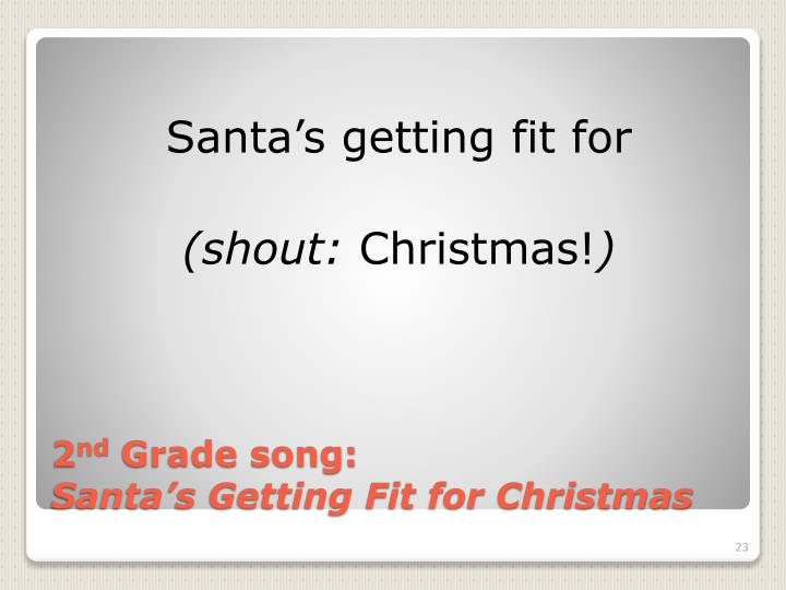 Santa's getting fit for