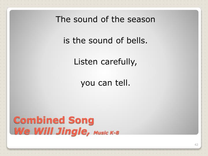 The sound of the season