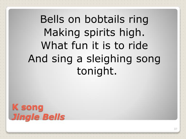 Bells on bobtails ring