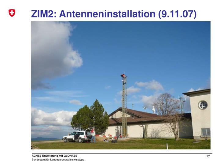 ZIM2: Antenneninstallation (9.11.07)