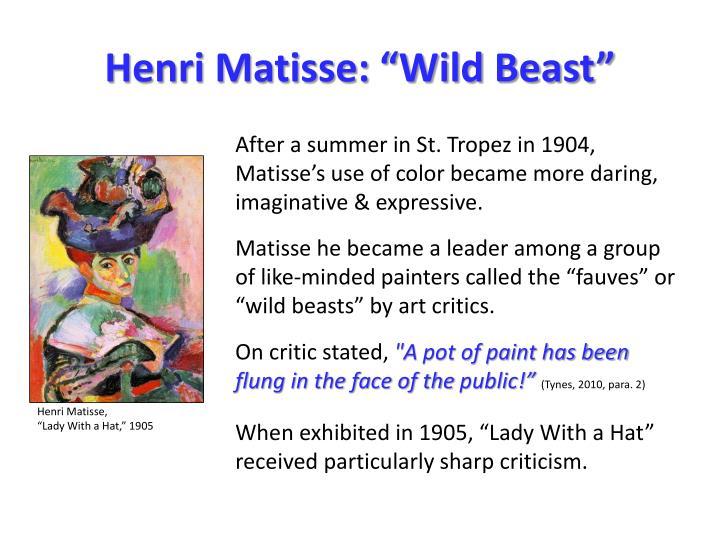"""Henri Matisse: """"Wild Beast"""""""