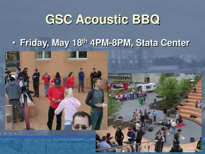 GSC Acoustic BBQ