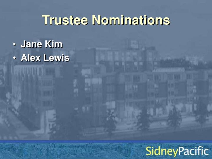 Trustee Nominations