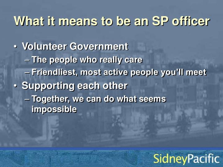 What it means to be an SP officer